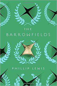 Barrowfields, Phillip Lewis, Book Cover, Crook's Corner Long List