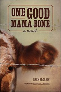 One Good Mama Bone, Bren McClain, Book Cover, Crook's Corner Long List